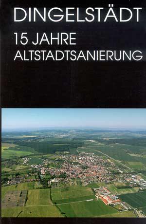 Dingelstädt - 15 Jahre Altstadtsanierung