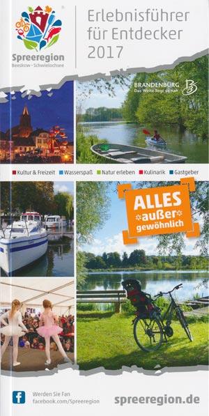 Erlebnisführer für Entdecker 2017 Spreeregion Beeskow - Schwielochsee