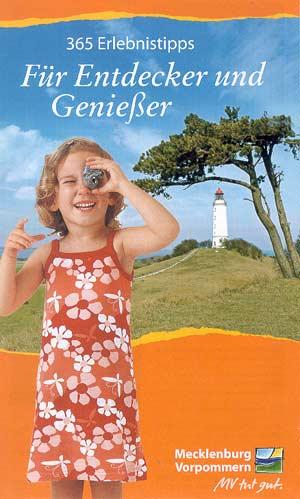 365 Erlebnistipps für Entdecker und Genießer - Mecklenburg-Vorpommern