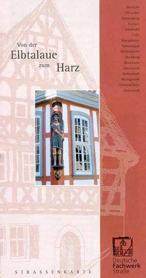 Deutsche Fachwerkstrasse von der Elbtalaue zum Harz