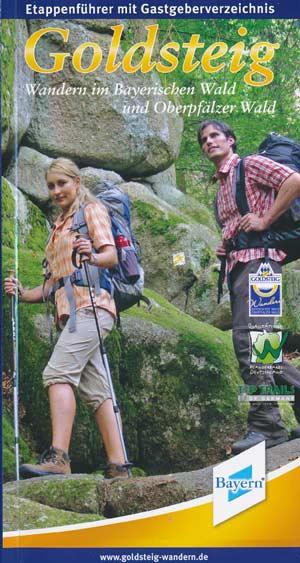 Goldsteig - Wandern im Bayrischen und Oberpfälzer Wald