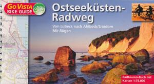 Ostseeküsten-Radweg von Lübeck nach Ahlbeck/ Usedom mit Insel Rügen, GoVista Bike Guide