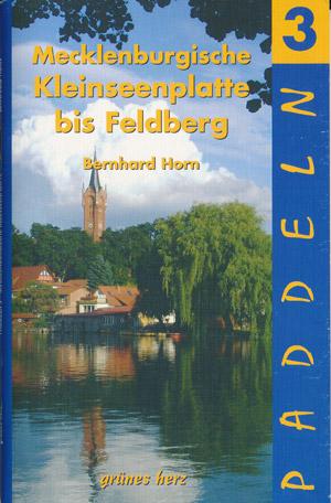 Paddeln Mecklenburgische Kleinseenplatte bis Feldberg, grünes herz