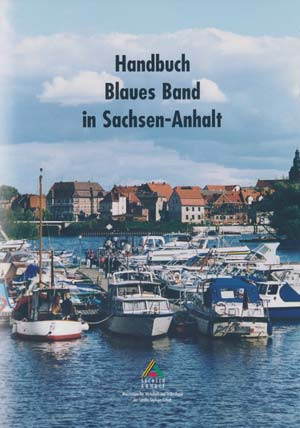 Handbuch Blaues Band in Sachsen-Anhalt - Tourismusstudien (2001)