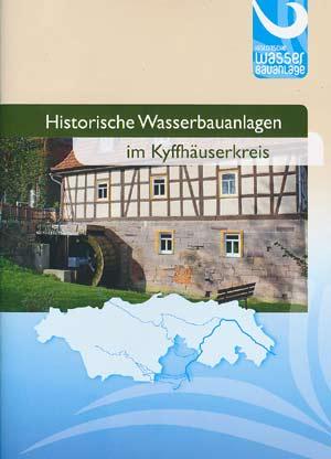 Historische Wasserbauanlagen in Kyffhäuserkreis