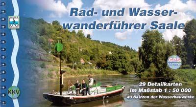 Rad- und Wasserwanderführer Saale (M1:50.000 KKV)