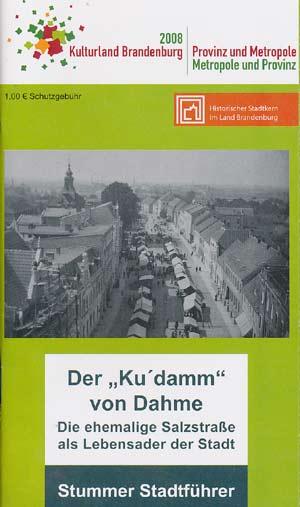 Der Kudamm von Dahme - Stummer Stadtführer