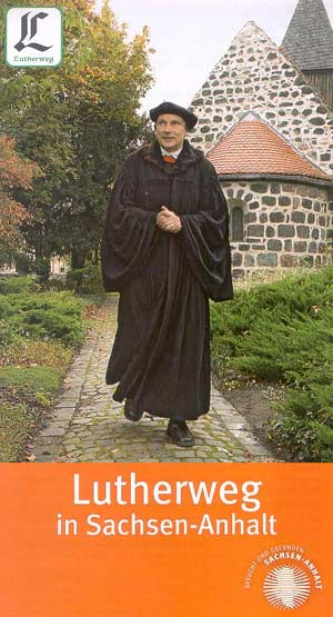 Lutherweg in Sachsen-Anhalt (Mansfeld-Lutherstadt, Lutherstadt Eisleben, Halle, Bitterfeld, Lutherstadt Wittenberg...)
