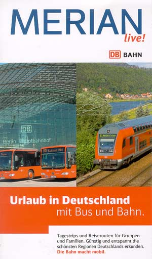 Merian live! Reiseführer - Urlaub in Deutschland mit Bus und Bahn