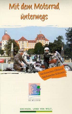 Mit dem Motorrad unterwegs - Sächsisches Elbland+Sächsiche Schweiz