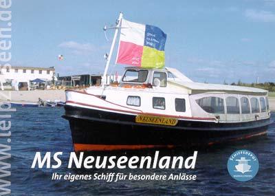 MS Neuseenland - Ihr eigenes Schiff für besondere Anlässe