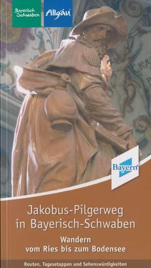 Jakobus-Pilgerweg in Bayrisch-Schwaben, Context-Verlag 2010