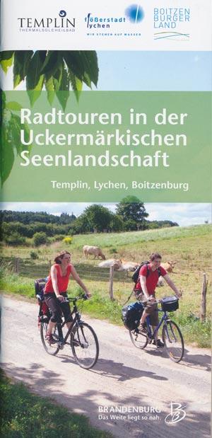 Radtouren in der Uckermärkischen Seenlandschaft Templin, Lychen, Boitzenburg