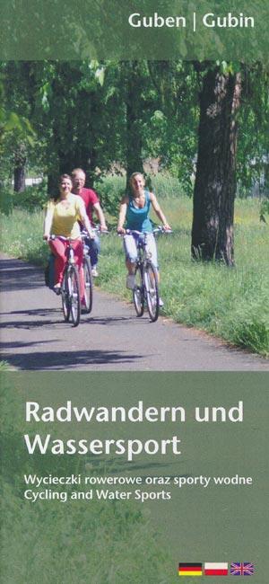 Radwandern und Wassersport Guben | Gubin