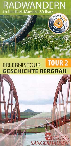 Radwandern im Landkreis Mansfeld-Südharz Tour 2: Geschichte Bergbau