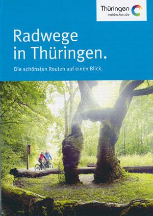 Radwege in Thüringen - Die schönsten Routen auf einen Blick