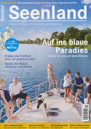 Seenland - Reisemagazin Urlaub am Wasser in Mecklenburg und Brandenburg 2016