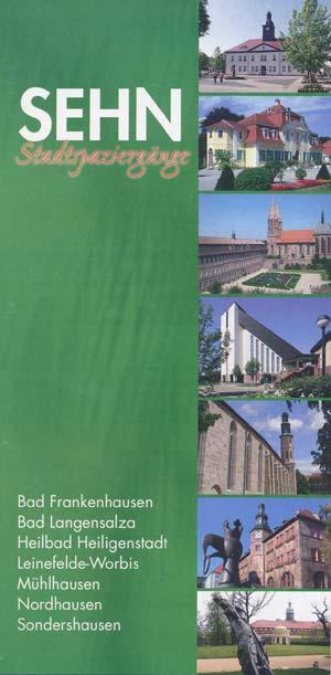 SEHN Stadtspaziergänge Städtenetzwerk Südharz, Eichsfeld, Hainich, Nordthüringen -