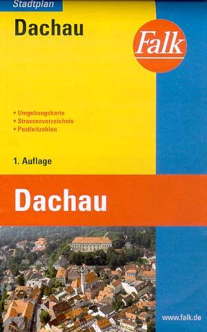 Falk-Stadtplan Dachau mit Umgebungskarte, 1. Auflage