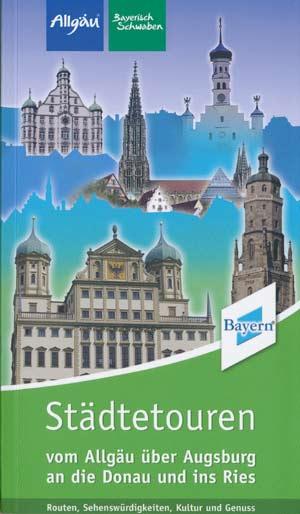Städtetouren vom Allgäu über Augsburg an die Donau und ins Ries
