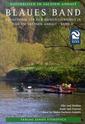 Blaues Band - Reiseführer für den Wassertourismus in und um Sachsen-Anhalt - Band II