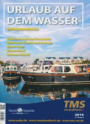 Urlaub auf dem Wasser - Binnengewässer 2016
