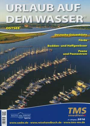 Urlaub auf dem Wasser - Ostsee, Förde, Bodden- und Haffgewässer, Peene und Peenestrom 2016
