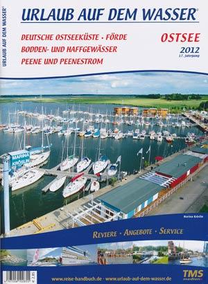 Urlaub auf dem Wasser - Ostsee, Bodden- und Haffgewässer 2012