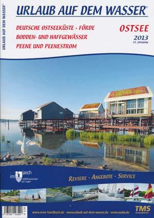 Urlaub auf dem Wasser - Ostsee, Bodden- und Haffgewässer 2013