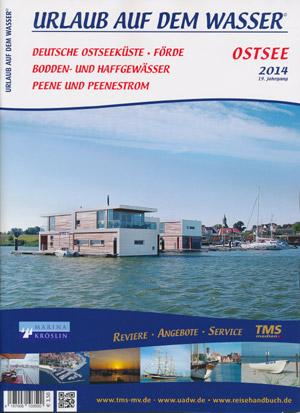 Urlaub auf dem Wasser - Ostsee, Förde, Bodden, Peene 2014