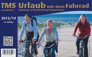Urlaub mit dem Fahrrad - Radwege Mecklenburg-Vorpommern 2013/14