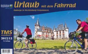 Urlaub mit dem Fahrrad Mecklenburg-Vorpommern