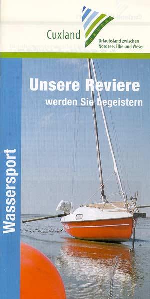 Wassersport Cuxland zwischen Nordsee, Elbe und Weser