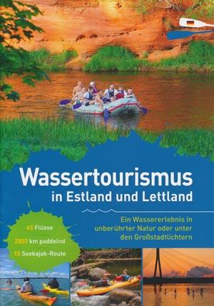 Wassertourismus in Estland und Lettland