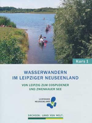 Wasserwandern im Leipziger Neuseenland 1 - von Leipzig zum Cospudener See