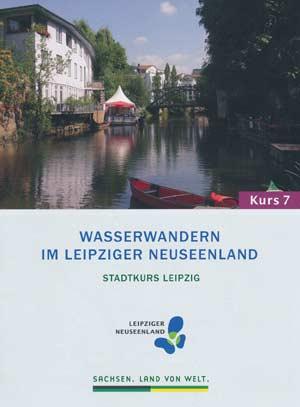 Wasserwandern im Leipziger Neuseenland 7 - Stadtkurs Leipzig