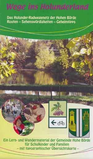 Wege ins Holunderland = Holunder-Radwegenetz der Hohen Börde