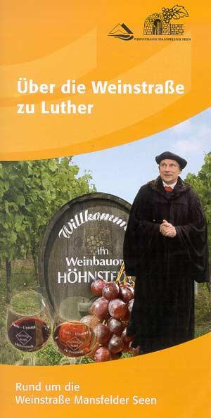 �ber die Weinstra�e zu Luther