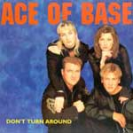 Ace Of Base - Don t turn around [Vinyl-Maxi 12