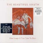 Beautiful South - How longs a tear to dry?