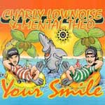 Lownoise, Charly & Mental Theo - Your Smile