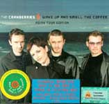 Cranberries - Wake up and smell the coffee - Asian Tour Edition [DoCD]