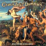Crash Test Dummies - MMM MMM MMM