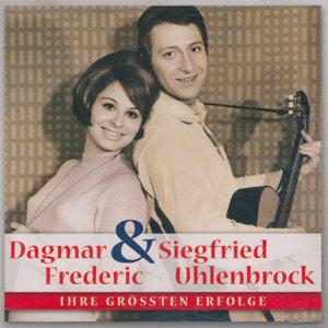 Frederic, Dagmar & Siegfried Uhlenbrock - Ihre größten Erfolge [CD]