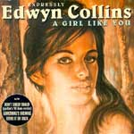 Collins, Edwyn - A girl like you