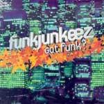 Funkjunkeez - Got funk?