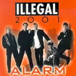 Illegal 2001 - Alarm [CD]