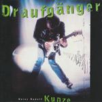 Kunze, Heinz-Rudolf - Draufgänger [CD]