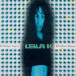 Leila K - C mon now