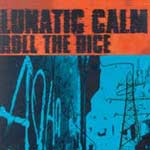 Lunatic Calm - Roll the dice